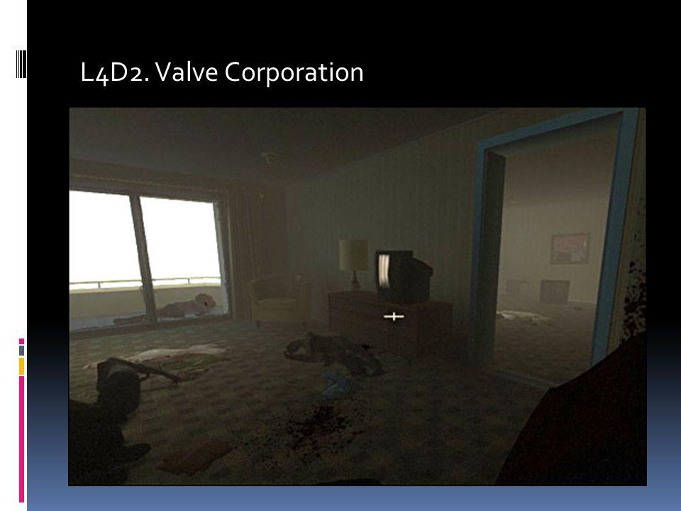 L4D2. Valve Corporation
