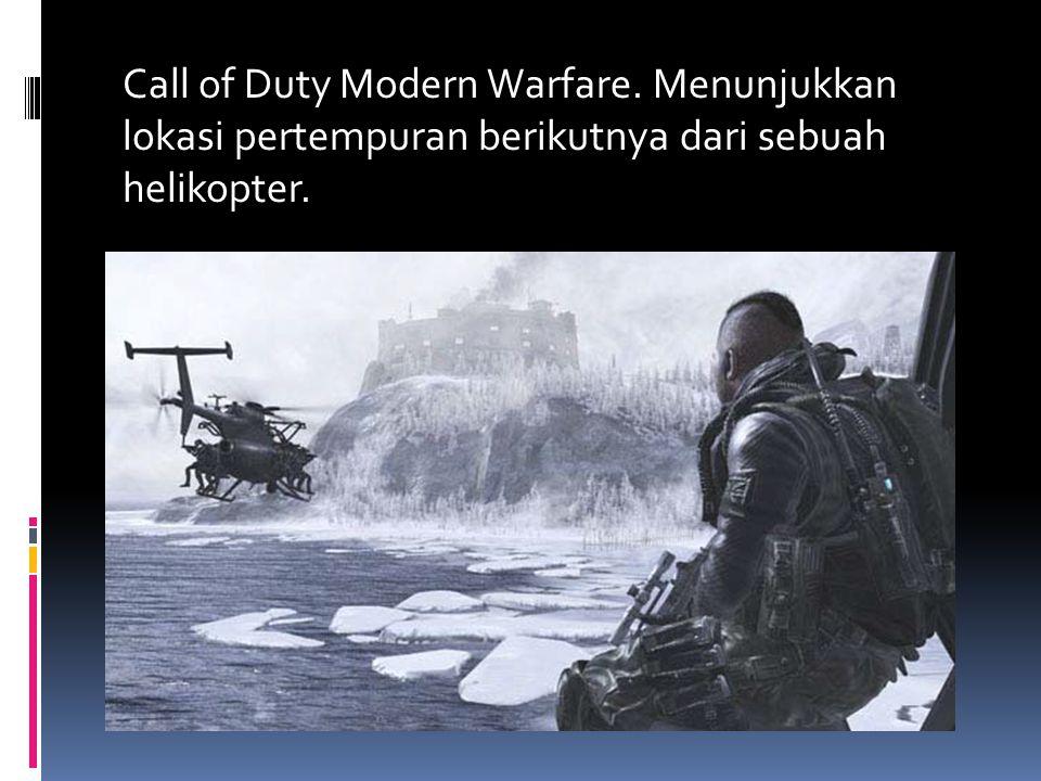 Call of Duty Modern Warfare. Menunjukkan lokasi pertempuran berikutnya dari sebuah helikopter.