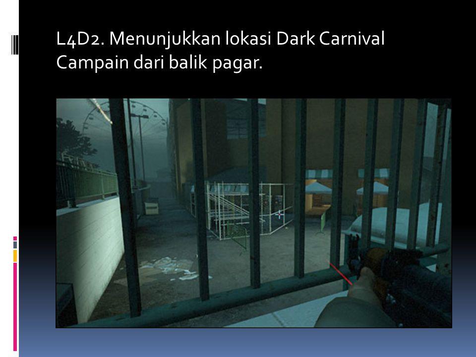 L4D2. Menunjukkan lokasi Dark Carnival Campain dari balik pagar.