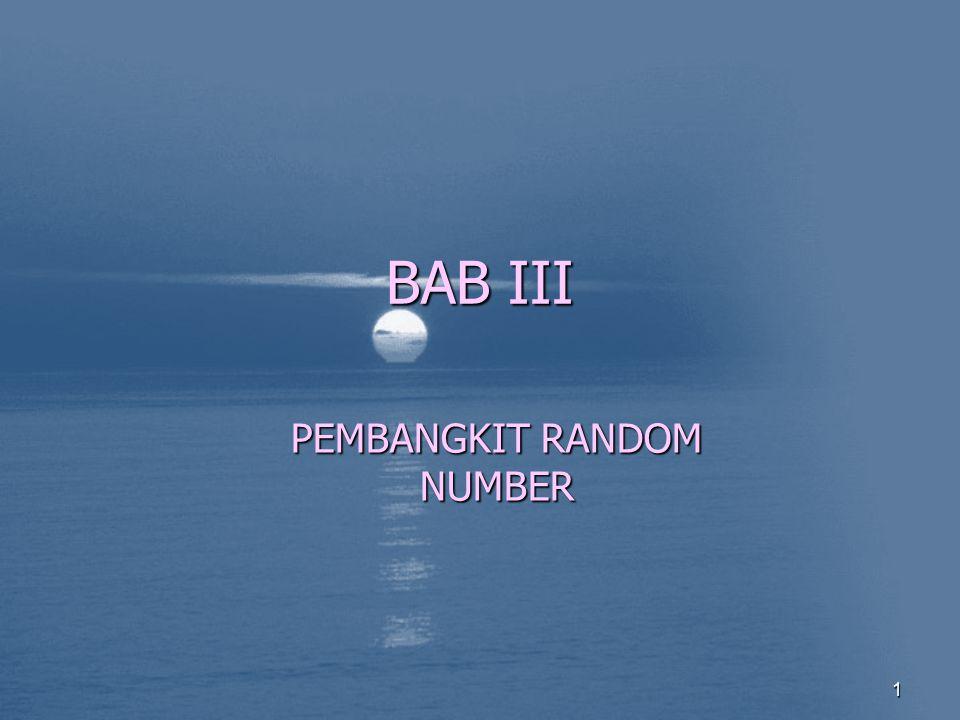BAB III PEMBANGKIT RANDOM NUMBER 1