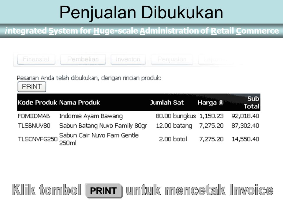 i ntegrated System for Huge-scale Administration of Retail Commerce Detail Barang dalam Invoice