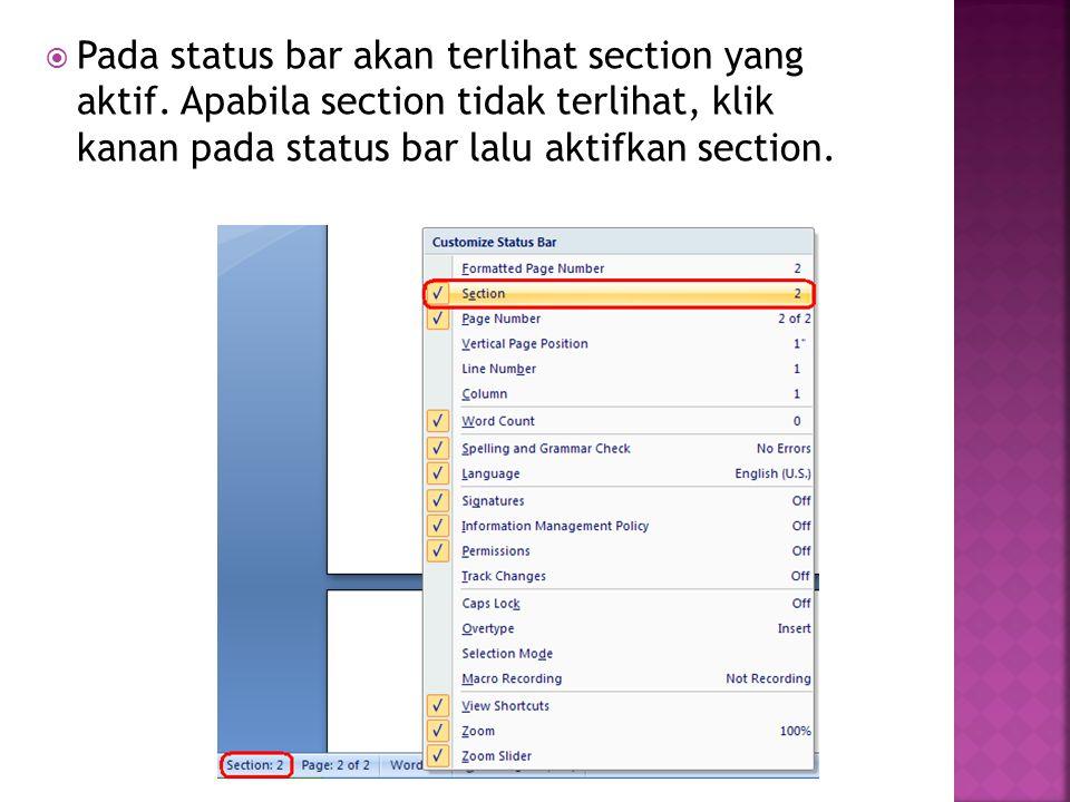  Pada status bar akan terlihat section yang aktif.