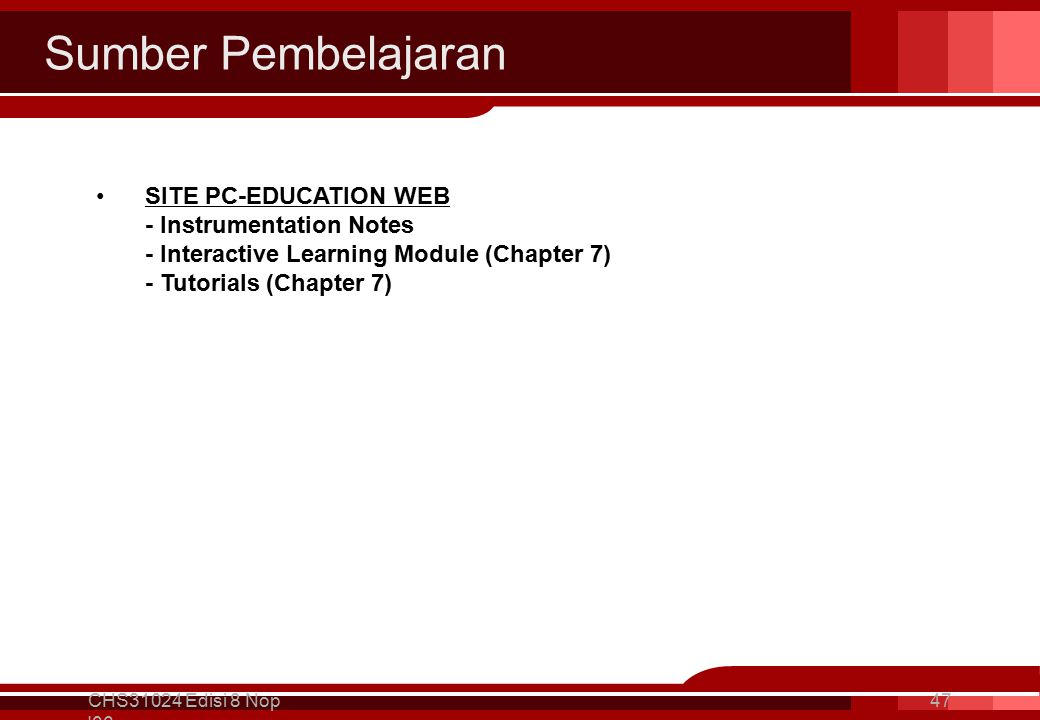 Sumber Pembelajaran CHS31024 Edisi 8 Nop '06 47 SITE PC-EDUCATION WEB - Instrumentation Notes - Interactive Learning Module (Chapter 7) - Tutorials (C