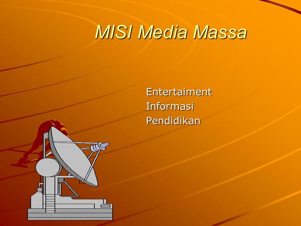 MISI Media Massa EntertaimentInformasiPendidikan