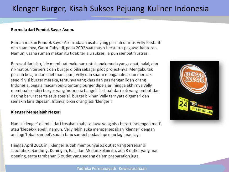 Yudhika Permanayadi - Kewirausahaan Klenger Burger, Kisah Sukses Pejuang Kuliner Indonesia Bermula dari Pondok Sayur Asem. Rumah makan Pondok Sayur As