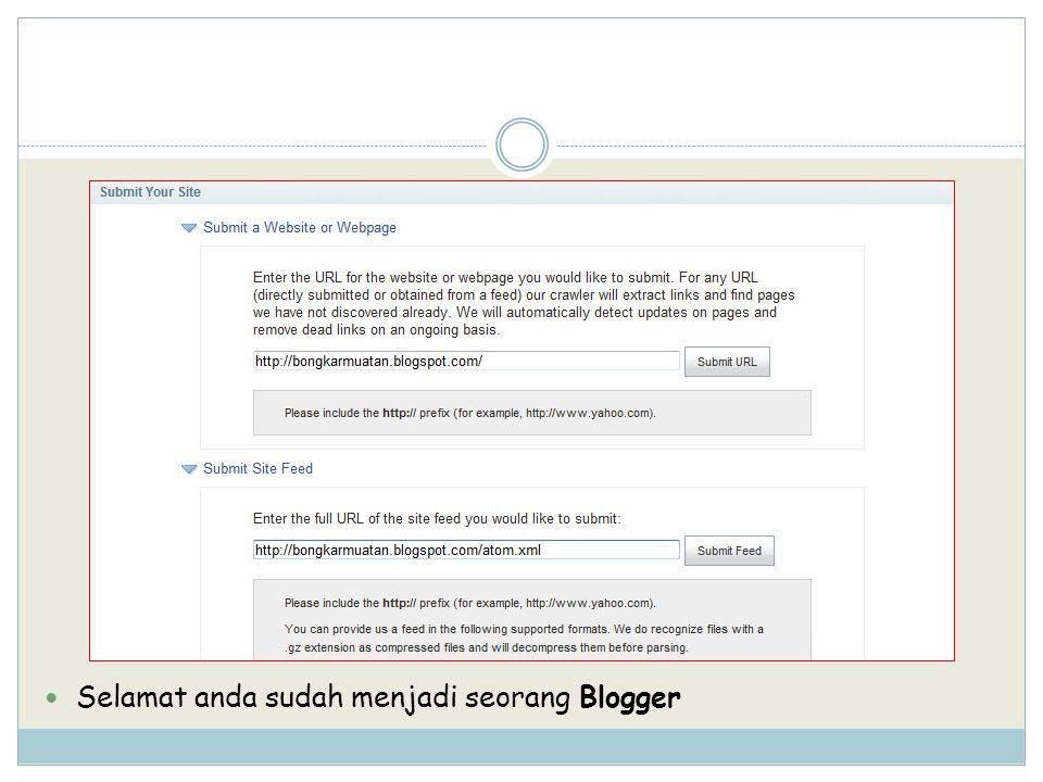 Selamat anda sudah menjadi seorang Blogger