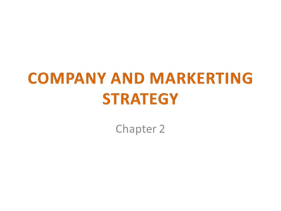 COMPANY-WIDE STRATEGIC PLANNING: DEFINING MARKETING'S ROLE 1