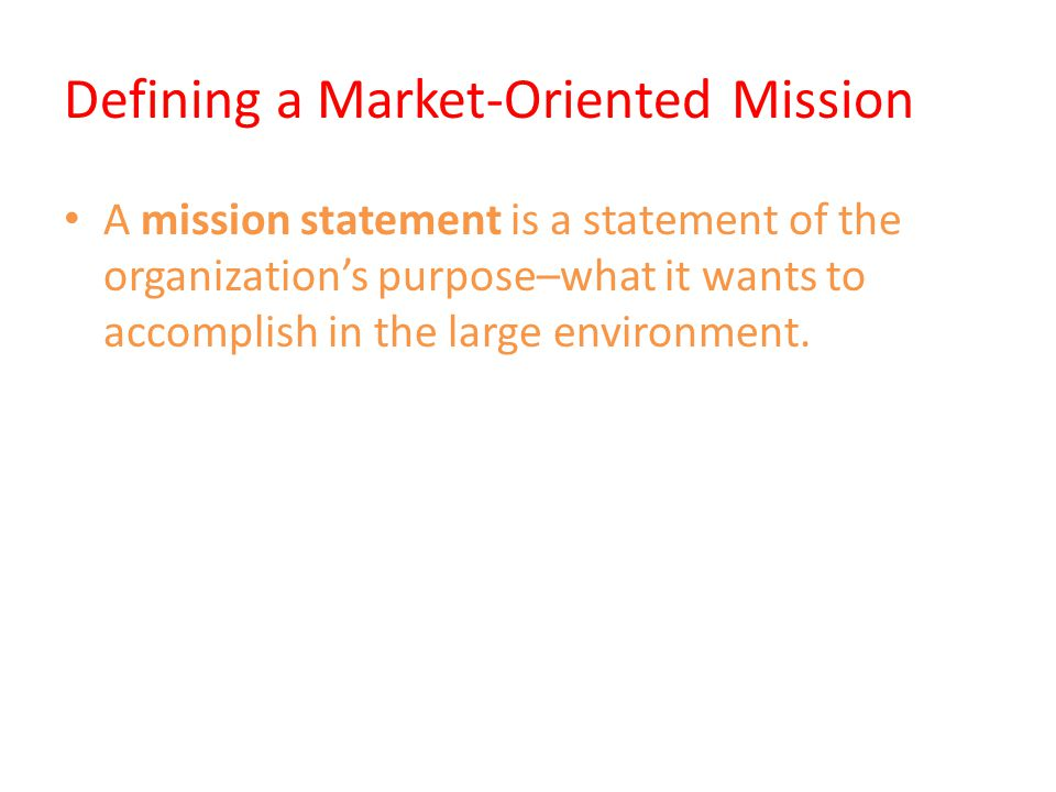 Setting Company Objectives and Goals This Board mission leads hierarchy of objective and marketing objectives.