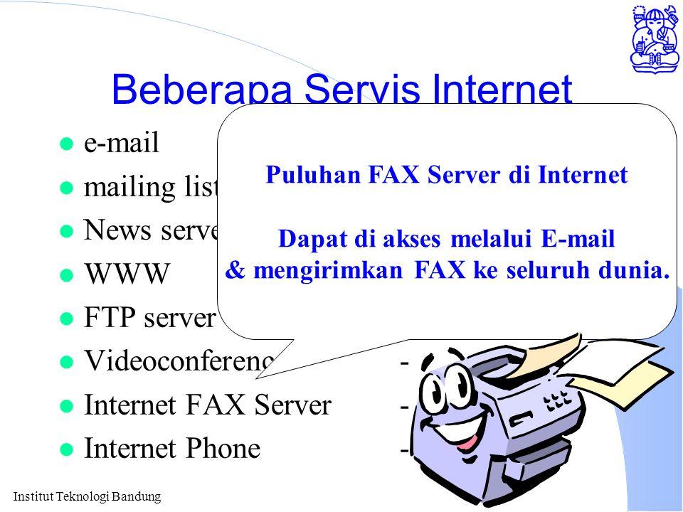 Institut Teknologi Bandung Beberapa Servis Internet l e-mailcnrg@itb.ac.id.