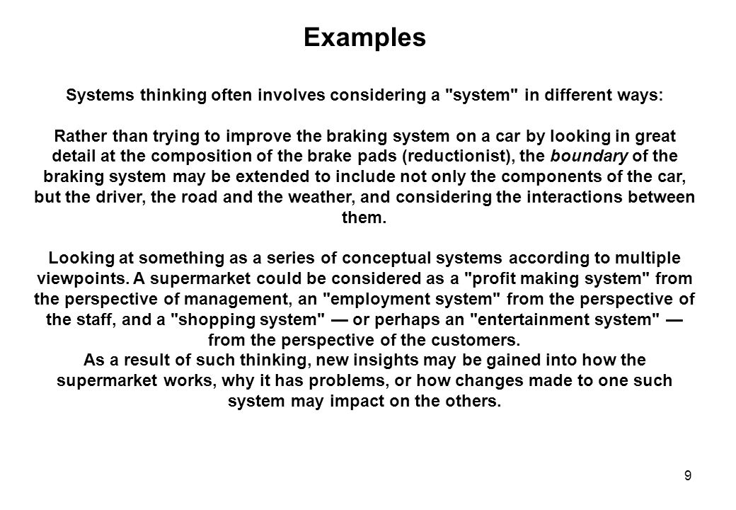 9 Examples Systems thinking often involves considering a