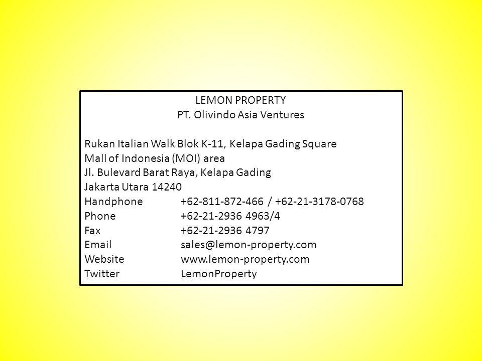 LEMON PROPERTY PT. Olivindo Asia Ventures Rukan Italian Walk Blok K-11, Kelapa Gading Square Mall of Indonesia (MOI) area Jl. Bulevard Barat Raya, Kel