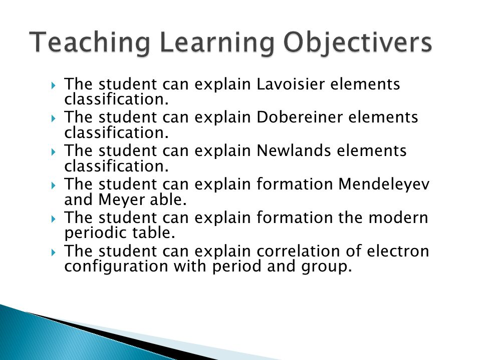  The student can explain Lavoisier elements classification.
