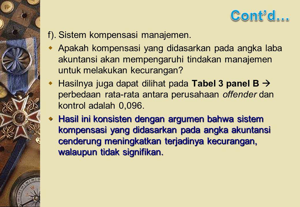 f). Sistem kompensasi manajemen.