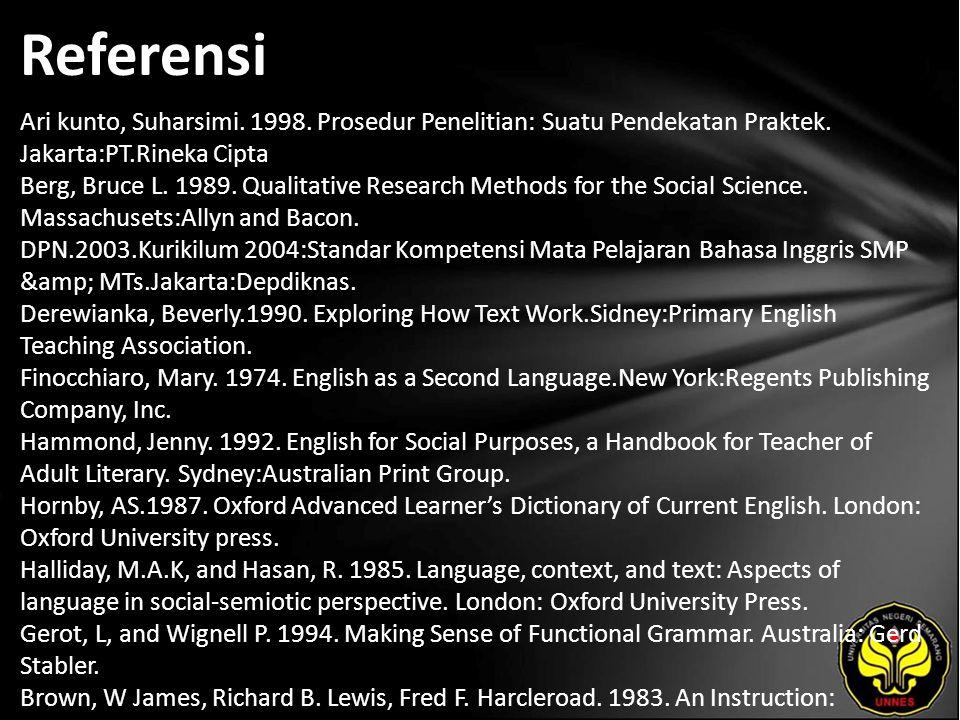 Referensi Ari kunto, Suharsimi. 1998. Prosedur Penelitian: Suatu Pendekatan Praktek.