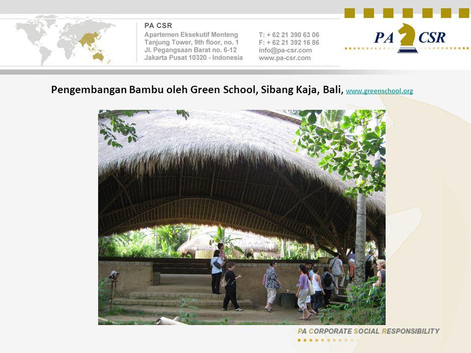 Pengembangan Bambu oleh Green School, Sibang Kaja, Bali, www.greenschool.org www.greenschool.org