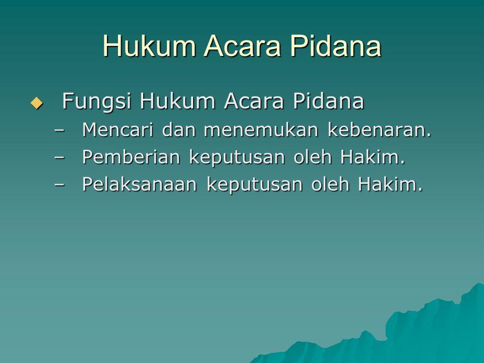CIRI-CIRI KARAKTERISTIK HUKUM ACARA DI PTUN 2.