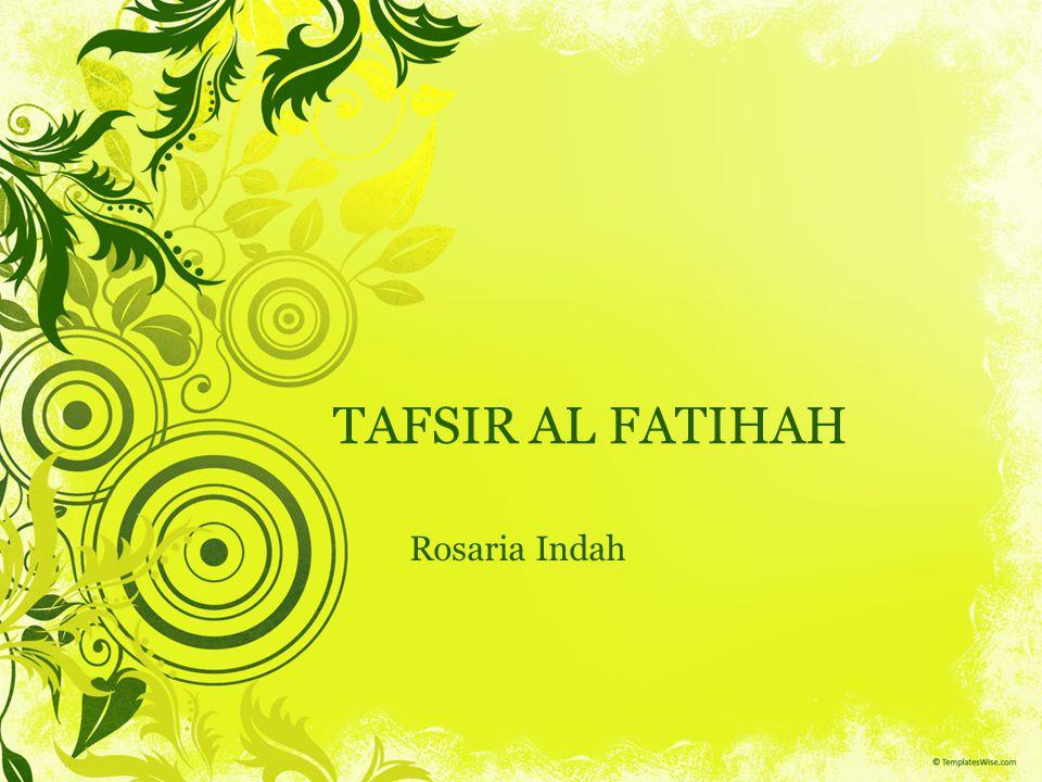 Apakah surah Al Fatihah itu.Dimana ia diturunkan.
