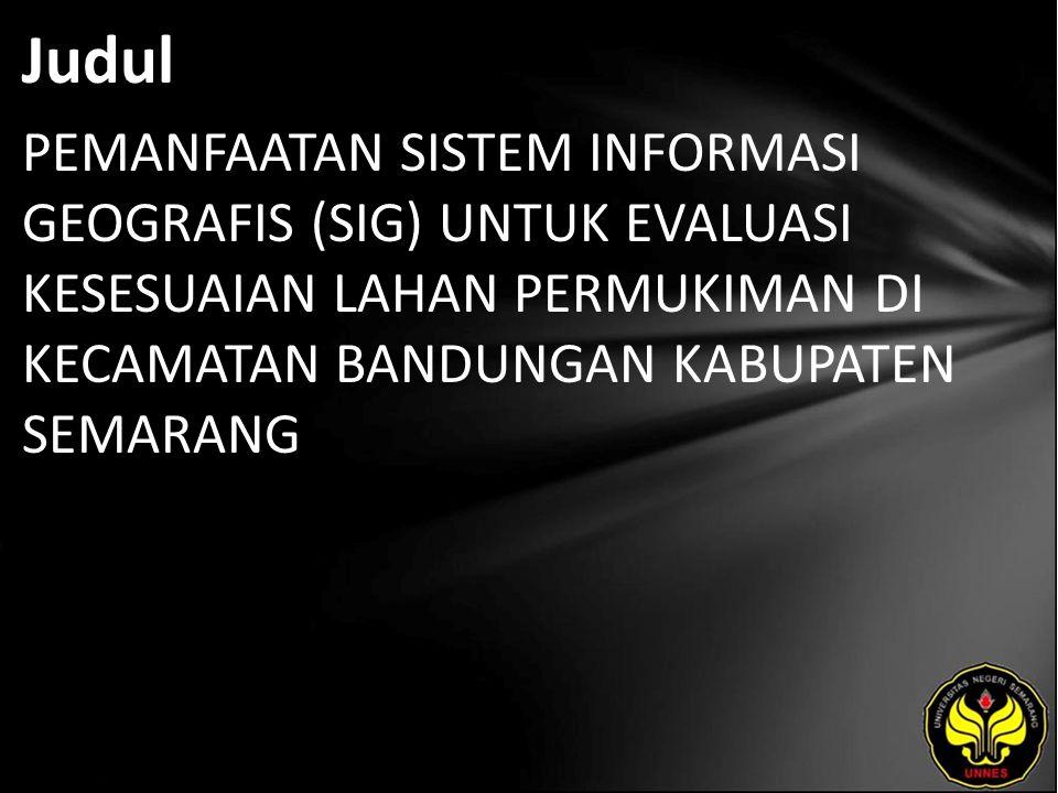Abstrak Kecamatan Bandungan merupakan bagian dari Kabupaten Semarang, yang terletak di lereng Gunung Ungaran, Kawasan ini telah ditetapkan sebagai kawasan fungsi lindung dan penyangga.
