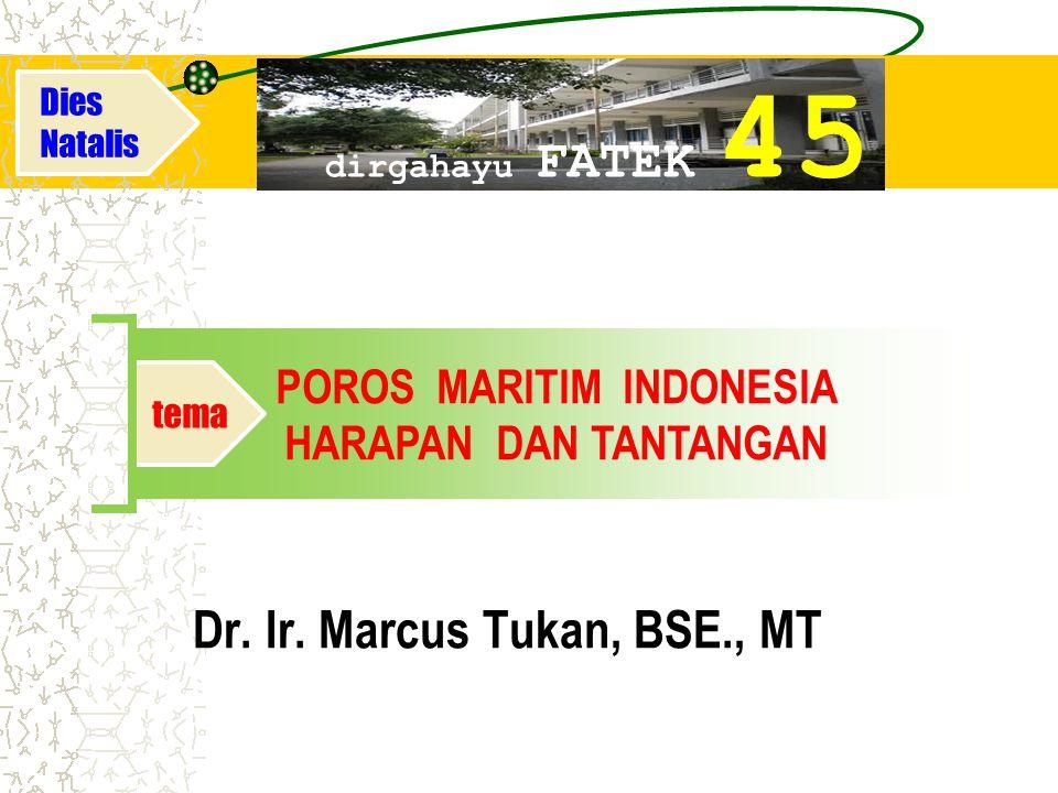 POROS MARITIM INDONESIA HARAPAN DAN TANTANGAN tema Dr.