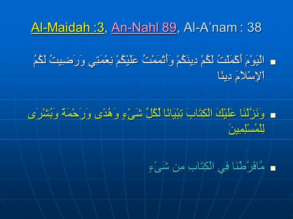 DINUL ISLAM SEMPURNA AL-MAIDAH:3AL-AN'AM:38AN-NAHL:89 كافة Konpre hensif