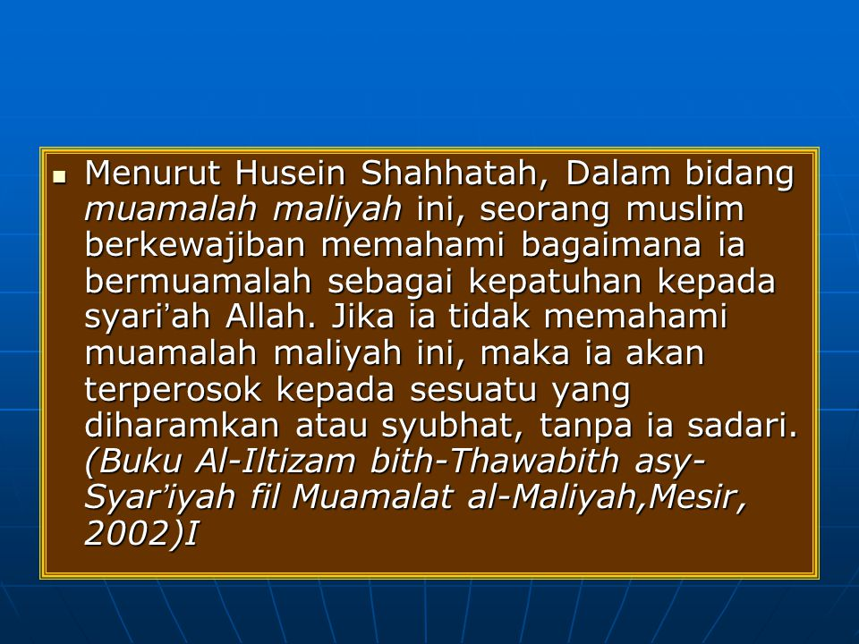 Urgensi Fiqh Muamalah Ekonomi Fiqh Muamalah Ekonomi, menduduki posisi yang penting dalam Islam.