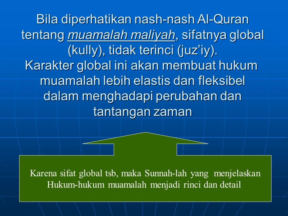 10 9 Larangan menyuap/sogok, (Al-Baqarah : 188) Memberikan keringanan bagi debitur yang tak mampu وَلاَ تَأْكُلُوا أَمْوَالَكُم بَيْنَكُم بِالْبَاطِلِ وَتُدْلُوا بِهَا إِلَى الْحُكَّامِ لِتَأْكُلُوا فَرِيقًا مِّنْ أَمْوَالِ النَّاسِ بِاْلإِثْمِ وَأَنتُمْ تَعْلَمُونَ Dan janganlah sebagian kamu memakan harta sebagian yang lain di antara kamu dengan jalan yang bathil, dan janganlah kamu membawa urusan harta itu kepada hakim, agar kamu dapat memakan sebagian harta orang lain dengan jalan dosa sedangkan kamu mengetahui (2:188) Jika ia mengalami kesulitan (membayar hutang), maka berilah dia masa tangguh sampai ia mampu membayar (QS.2: 283)