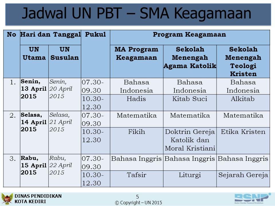 Jadwal UN PBT – Program Paket C NoProgramHari & TanggalPukulMata Ujian UN UtamaUN Susulan 1.IPSSenin, 13 April 2015 Senin, 20 April 2015 13.30 - 15.30Bahasa Indonesia 16.00 - 18.00Geografi Selasa, 14 April 2015 Selasa, 21 April 2015 13.30 - 15.30Matematika 16.00 - 18.00Sosiologi Rabu, 15 April 2015 Rabu, 22 April 2015 13.30 - 15.30Bahasa Inggris 16.00 - 18.00Ekonomi Kamis, 16 April 2015 Kamis, 23 April 2015 14.00 - 16.00Pendidikan Kewarganegaraan DINAS PENDIDIKAN KOTA KEDIRI 6 © Copyright – UN 2015