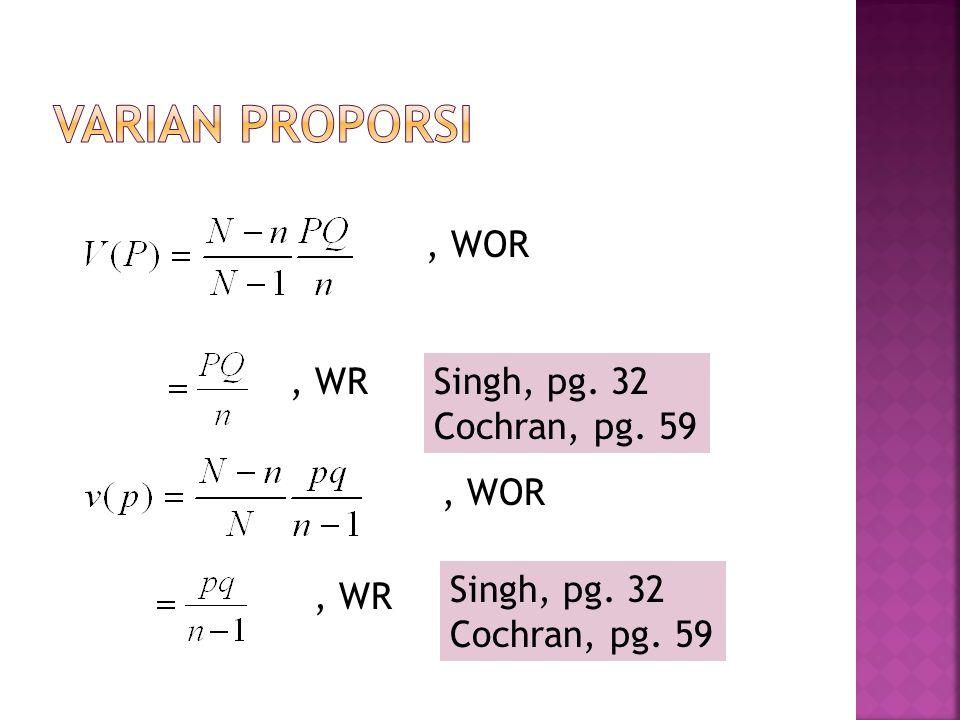 , WOR, WR, WOR, WR Singh, pg. 32 Cochran, pg. 59 Singh, pg. 32 Cochran, pg. 59
