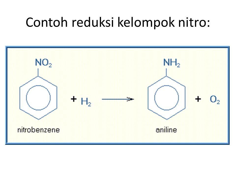 Contoh reduksi kelompok nitro: