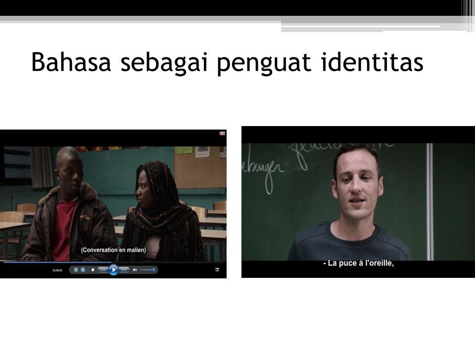 Bahasa sebagai penguat identitas