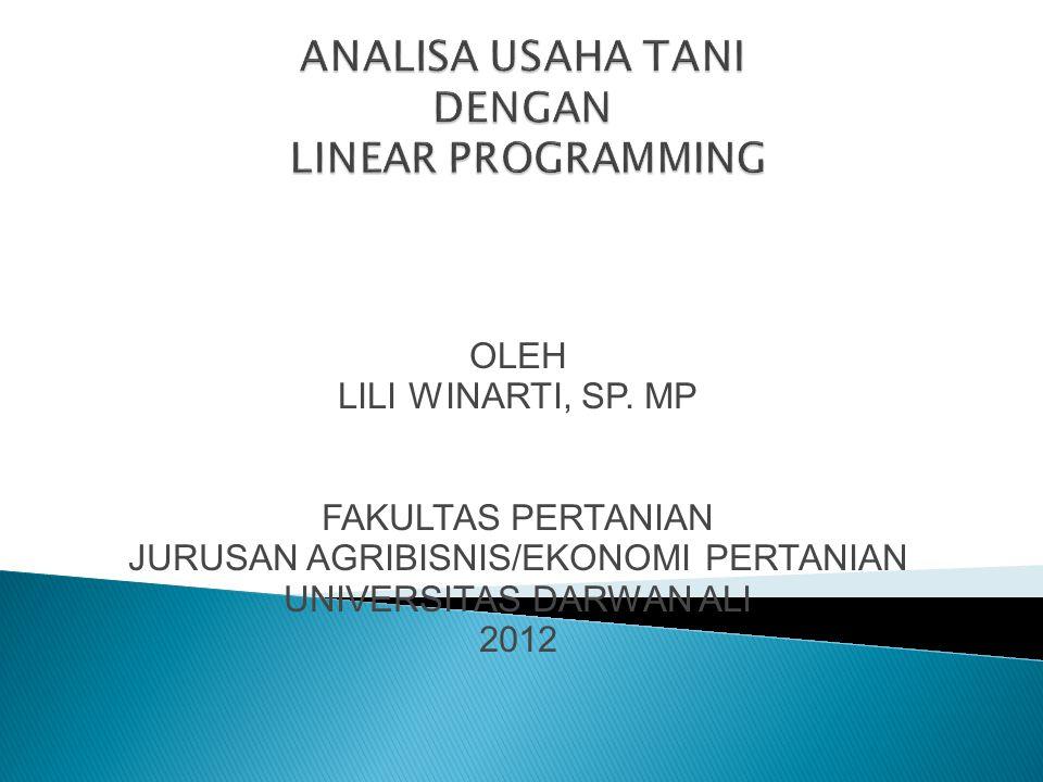 OLEH LILI WINARTI, SP. MP FAKULTAS PERTANIAN JURUSAN AGRIBISNIS/EKONOMI PERTANIAN UNIVERSITAS DARWAN ALI 2012