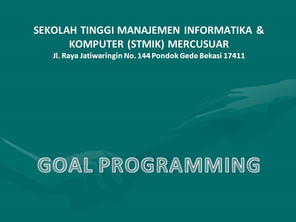 PENDAHULUAN Digunakan pada kondisi yang didinginkan yaitu minimasi dari tujuan/sasaran yang diharapkanDigunakan pada kondisi yang didinginkan yaitu minimasi dari tujuan/sasaran yang diharapkan Goal Programming adalah programa linier yang memiliki satu atau lebih goal sasaran yang memenuhi syarat linieritas, maka dapat diselesaikan sebagai programa linier yang ada (simpleks, dua fasa, atau primal dual).Goal Programming adalah programa linier yang memiliki satu atau lebih goal sasaran yang memenuhi syarat linieritas, maka dapat diselesaikan sebagai programa linier yang ada (simpleks, dua fasa, atau primal dual).