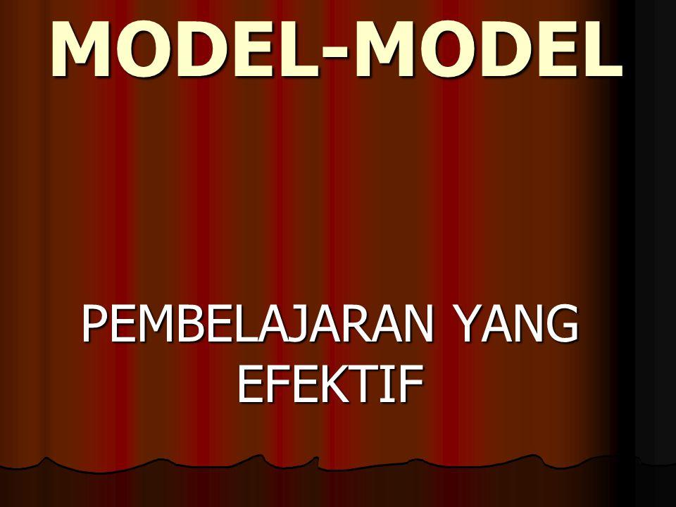 MODEL-MODEL PEMBELAJARAN YANG EFEKTIF