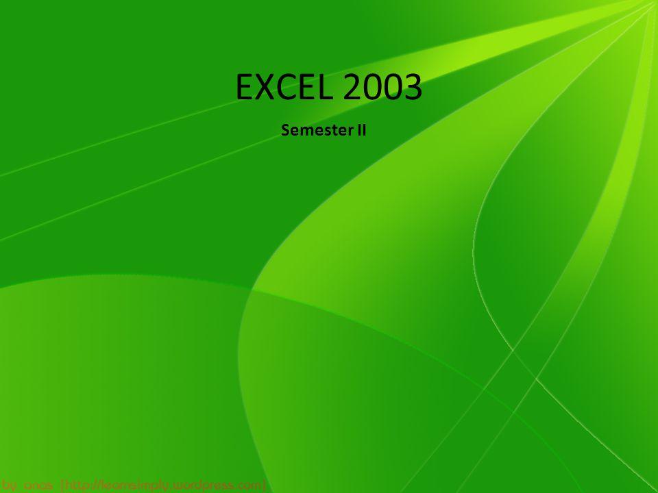 EXCEL 2003 Semester II