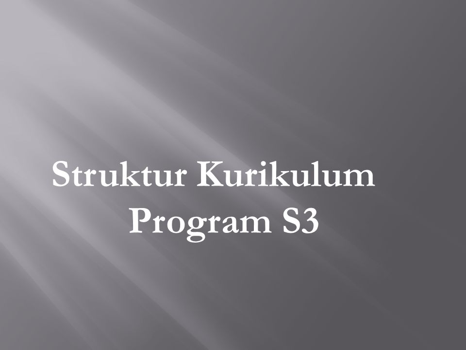 Struktur Kurikulum Program S3