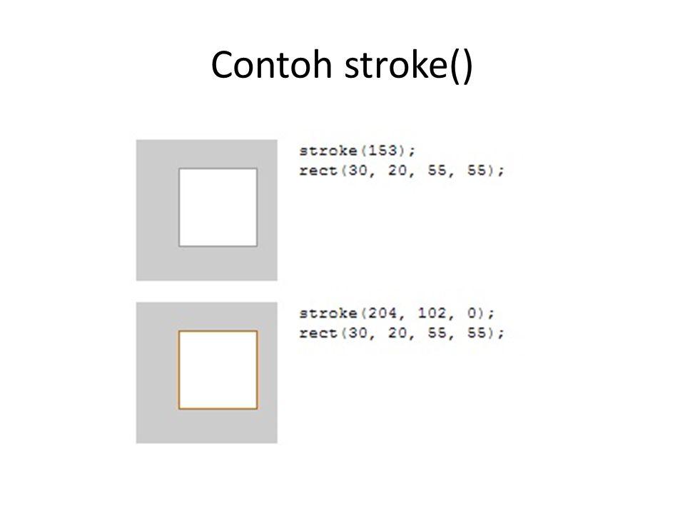 Contoh stroke()