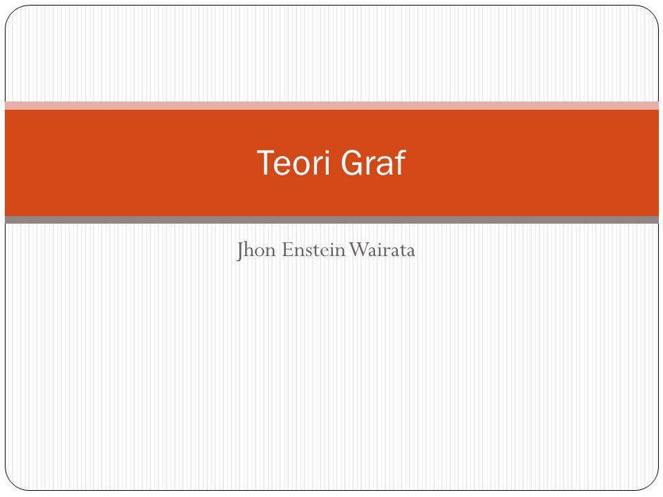 Jhon Enstein Wairata Teori Graf