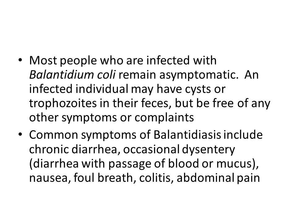 Balantidium coli ~55  m ~70 x 45  m (up to 200  m)