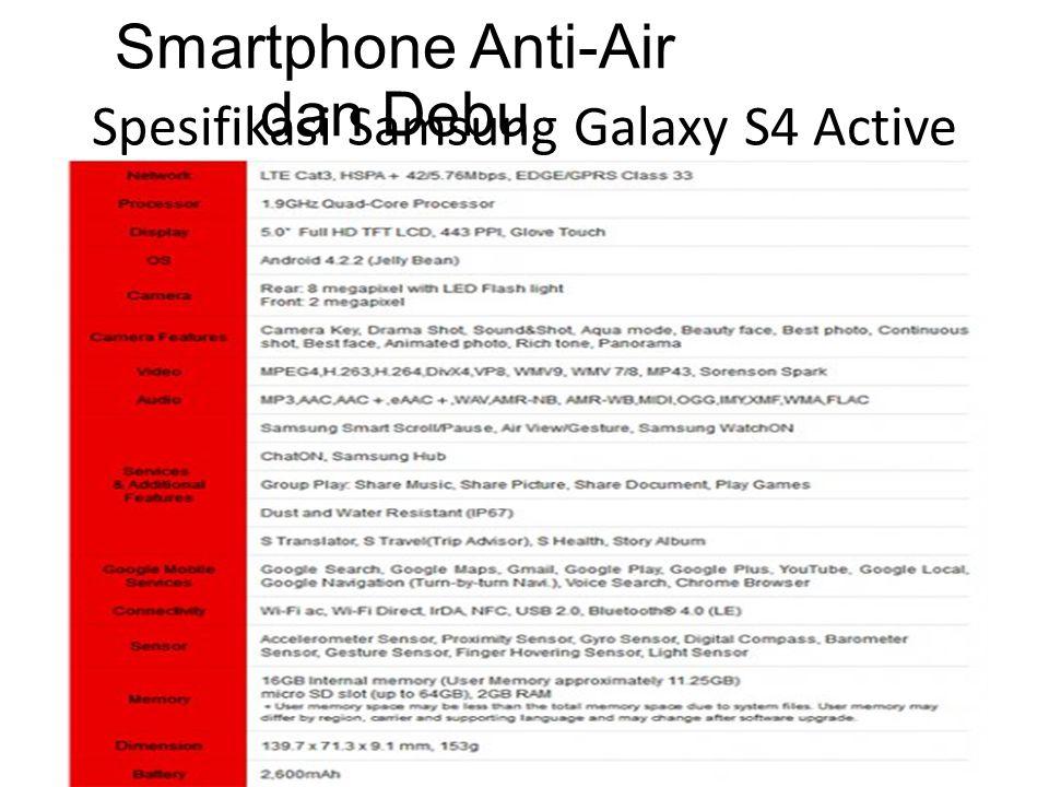 Spesifikasi Samsung Galaxy S4 Active Smartphone Anti-Air dan Debu
