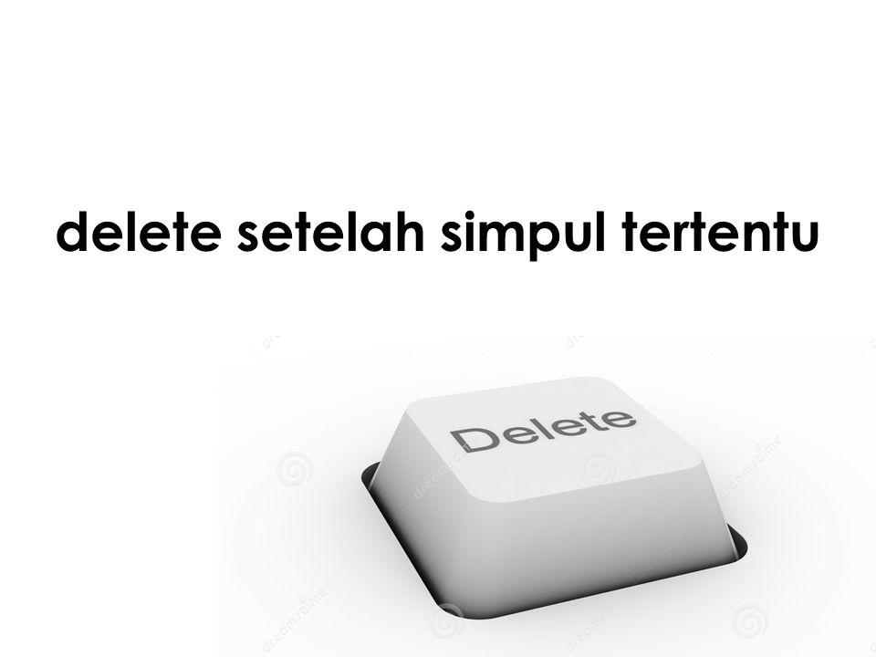 delete setelah simpul tertentu