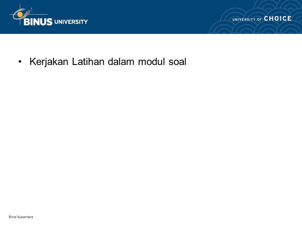 Bina Nusantara Kerjakan Latihan dalam modul soal