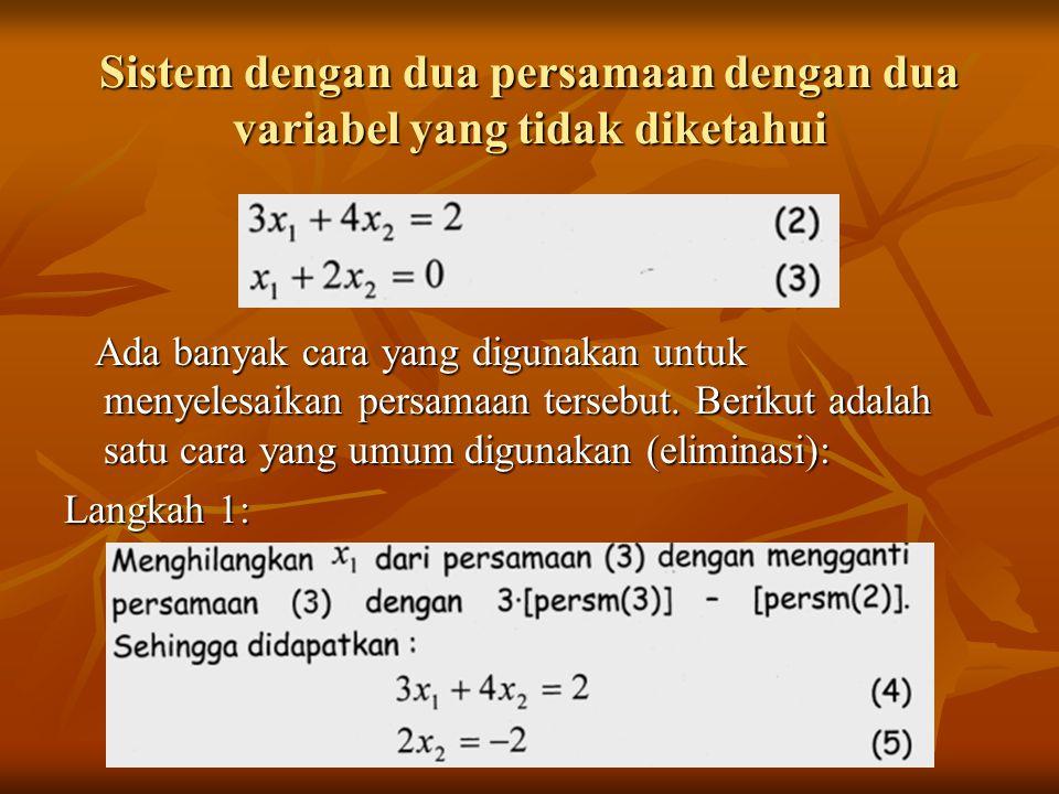 Sistem dengan dua persamaan dengan dua variabel yang tidak diketahui Ada banyak cara yang digunakan untuk menyelesaikan persamaan tersebut. Berikut ad