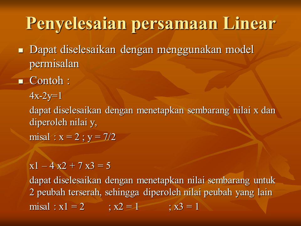 Sebuah sistem dengan tiga persamaan dengan tiga variabel yang tidak diketahui Prosedur yang sama dengan dua peubah juga dapat digunakan untuk menyelesaikan sistem tiga persamaan linear 3 peubah, yaitu dengan metode eliminasi, substitusi dan geometris.