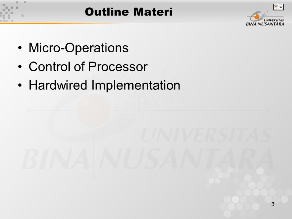 3 Outline Materi Micro-Operations Control of Processor Hardwired Implementation