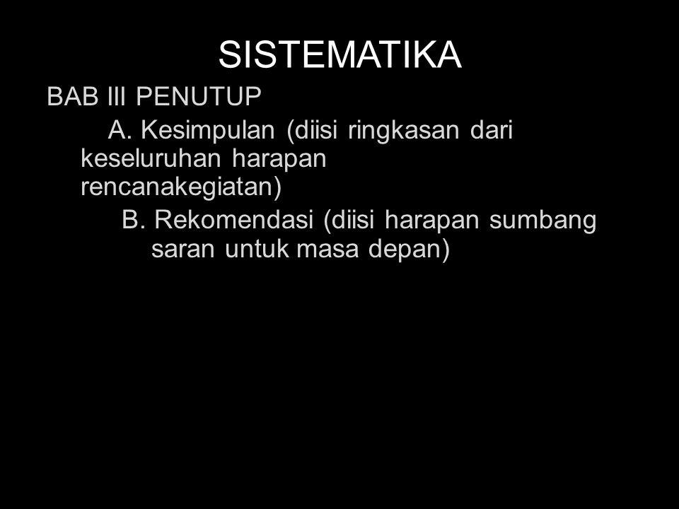 SISTEMATIKA BAB III PENUTUP A.