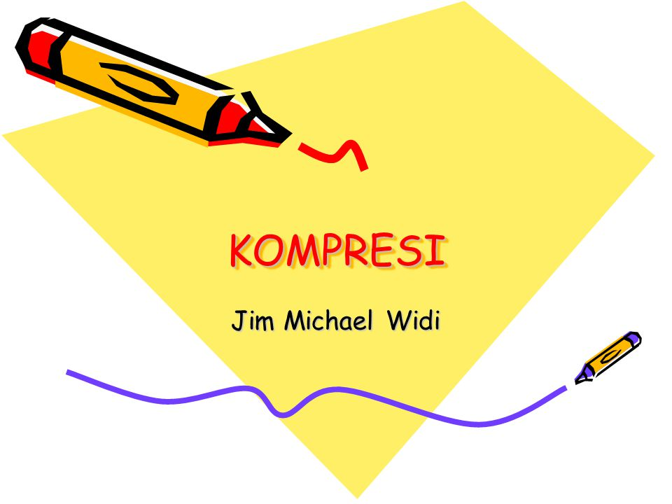 KOMPRESIKOMPRESI Jim Michael Widi