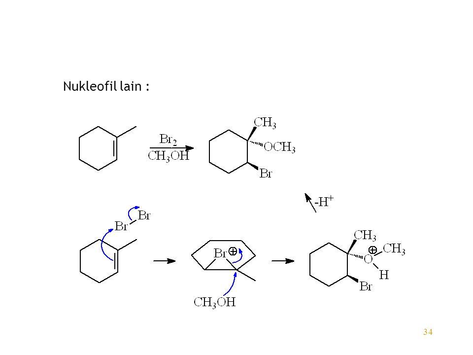 34 Nukleofil lain :