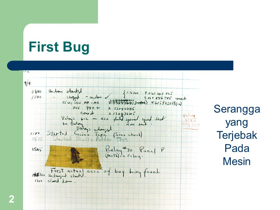 First Bug Serangga yang Terjebak Pada Mesin 2