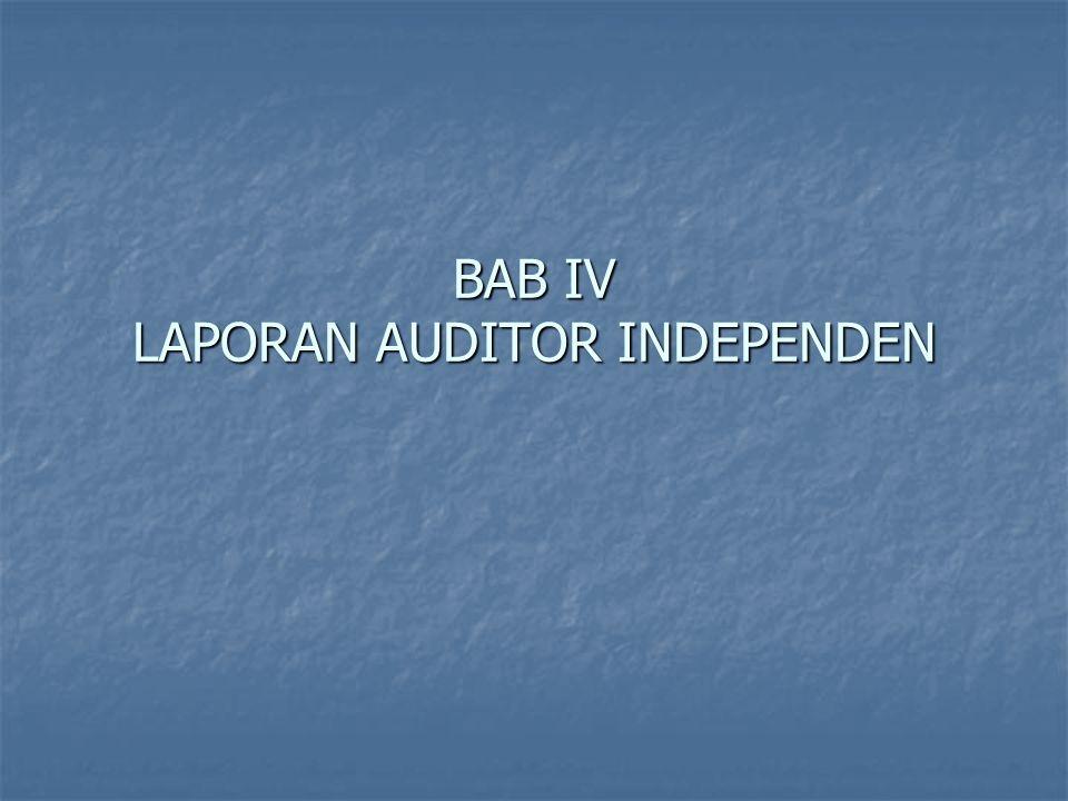 BAB IV LAPORAN AUDITOR INDEPENDEN