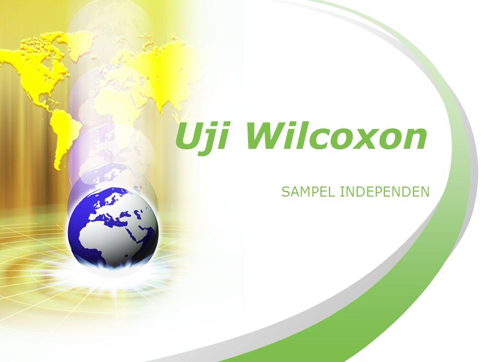 Uji Wilcoxon SAMPEL INDEPENDEN